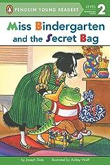 Miss Bindergarten and the Secret Bag (Penguin Young Readers, Level 2) Kindle Edition