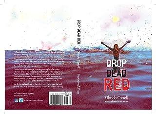 Drop Dead Red (A Trisha Carson Mystery Book 2)
