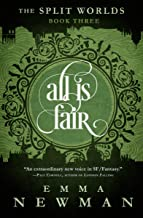 Best All Is Fair (The Split Worlds Book 3) Review