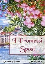 I promessi sposi (annotato) (Italian Edition)