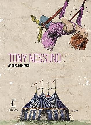 Tony Nessuno (Al tiro Vol. 7)
