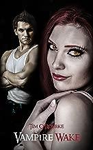 Vampire Wake (Book Two) (Kiera Hudson Series One 2)