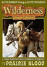 Prairie Blood (A Wilderness Giant Edition Western Book 3)