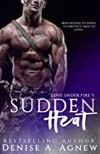 Sudden Heat (Love Under Fire Book 1)