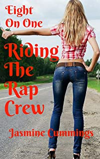 Riding The Rap Crew: Eight On One (Riding The Train Book 3)