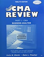 Gleim's CMA Review, Part 1: Business Analysis