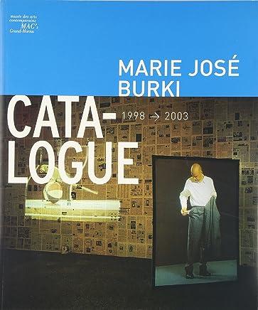 Marie José Burki - Catalogue 1998-2003