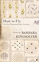 How to Fly: (In Ten Thousand Easy Lessons)