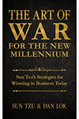 The Art of War for the New Millennium: Sun Tzu's Strategies for Winning In Business Today Kindle Edition