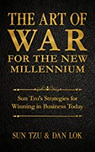 The Art of War for the New Millennium: Sun Tzu's Strategies for Winning In Business Today