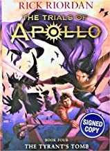 The Tyrant's Tomb (Book #4 of The Trials of Apollo) AUTOGRAPHED / SIGNED EDITION