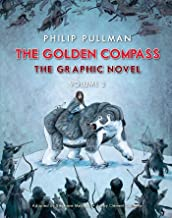 The Golden Compass Graphic Novel, Volume 2 (His Dark Materials)