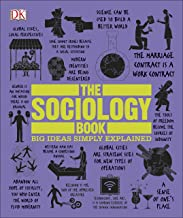 The Sociology Book: Big Ideas Simply Explained (English Edition)