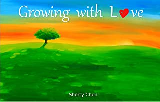Growing with Love