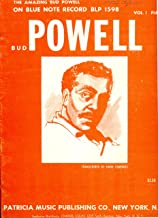 The Amazing Bud Powell on Blue Note Record BLP 1598-4 Complete Transcriptions By Hank Edmonds Vol. 1