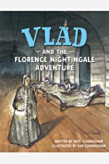 Vlad and the Florence Nightingale Adventure (A Flea in History) Kindle Edition