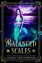 Balanced Scales: Untold Tales: The Little Mermaid (English Edition)