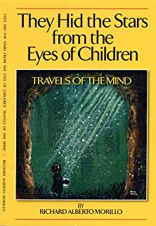 They Hid the Stars from the Eyes of Children: Travels of the Mind (English Edition)