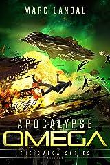 Apocalypse Omega (Omega Series Book 3) Kindle Edition