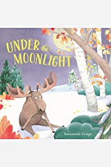 Under the Moonlight Kindle Edition