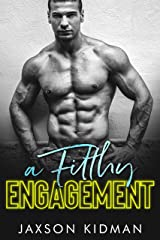A FILTHY Engagement (Filthy Line Book 2) Kindle Edition