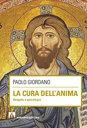La cura dell'anima (Italian Edition)