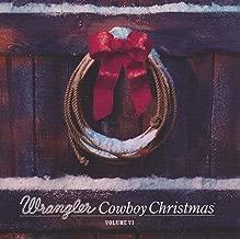 Wrangler Cowboy Christmas Volume VI  Audio George Straig; Reba McEntire...