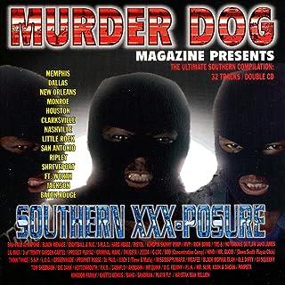Murder Dog Magazine Presents Southern Xxx-Posure [Explicit]