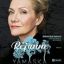 Réjanne - Yamaska (French Edition)