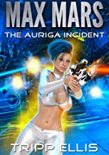 The Auriga Incident (Max Mars Book 7)