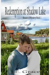 Redemption at Shadow Lake: Love, faith, and danger-Christian Romance with Suspense: Houses of Mystery Book 1 Kindle Edition