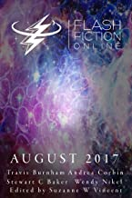 Flash Fiction Online August 2017 (English Edition)