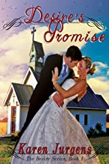 Desire's Promise: The Desire Series Book 1 Kindle Edition