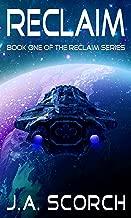 Reclaim: Book 1 of the Reclaim Series
