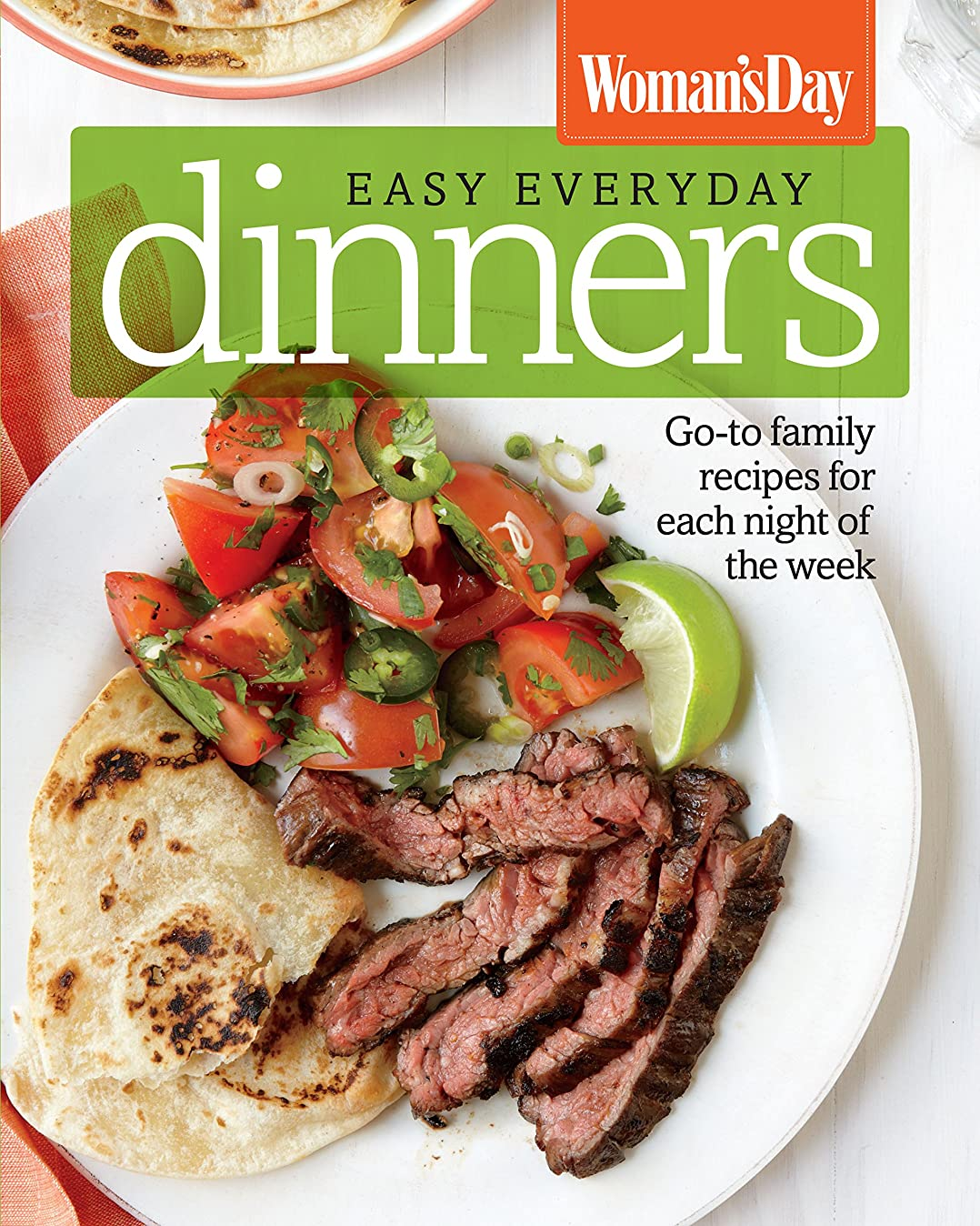 Woman's Day Easy Everyday Dinners: Go-to Family Recipes for Each Night of the Week (English Edition)