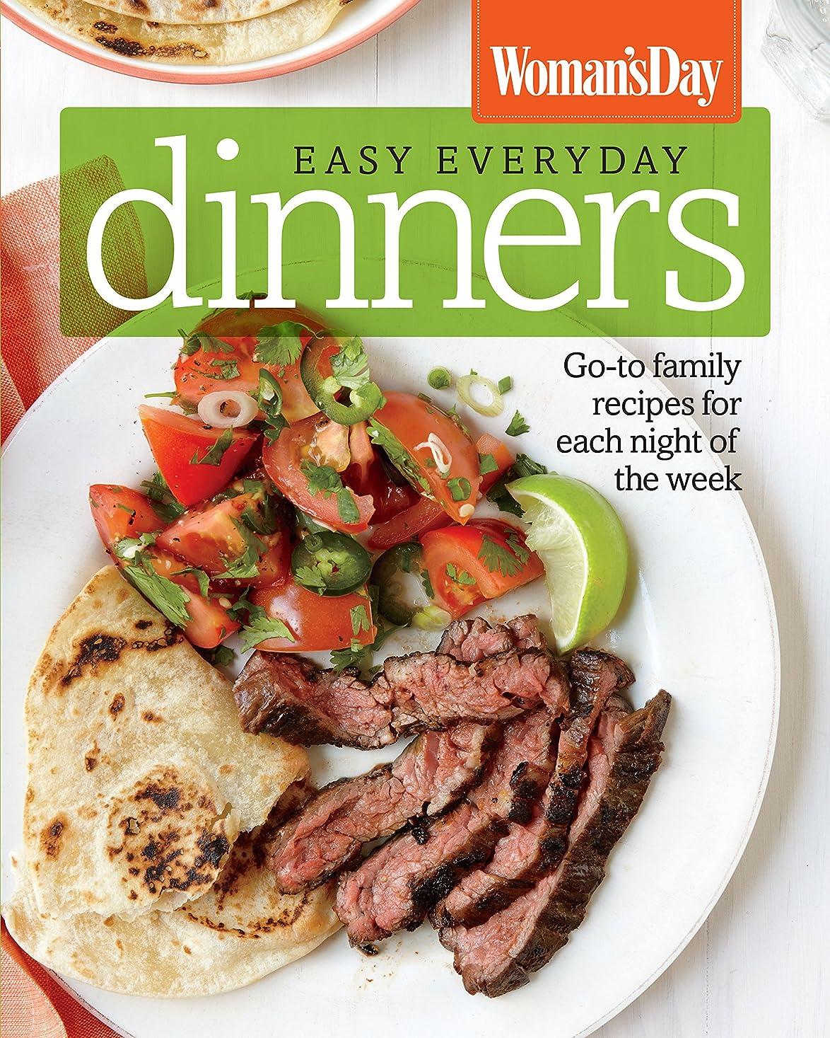 コマースずらす楽なWoman's Day Easy Everyday Dinners: Go-to Family Recipes for Each Night of the Week (English Edition)