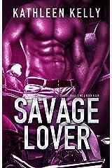 Savage Lover : Motorcycle Club Romance (Savage Angels MC Book 4) Kindle Edition