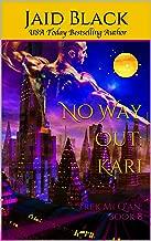 No Way Out: Kari (Trek Mi Q'an Book 8)