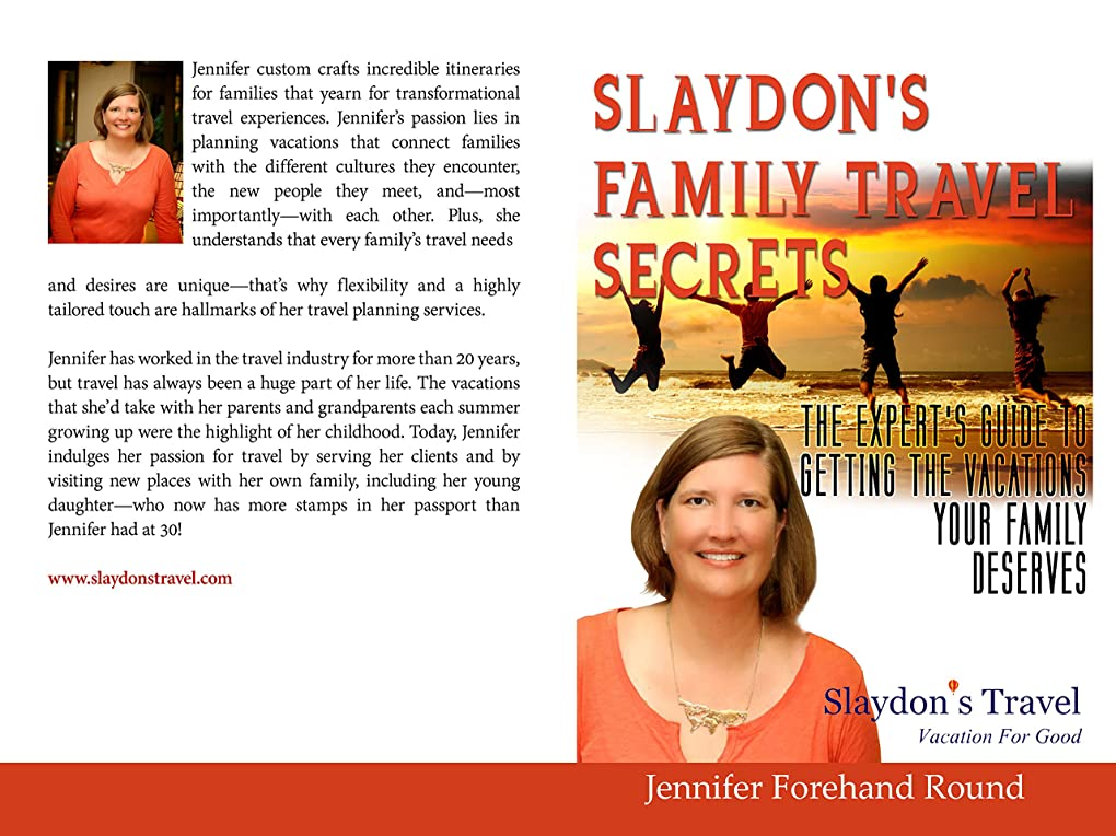 失う受粉者指導するSlaydon's Family Travel Secrets: The Expert's Guide to Getting the Vacations Your Family Deserves (English Edition)