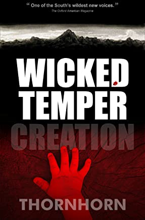 Wicked Temper Creation (Thornhorn Southern Gothic) (English Edition)