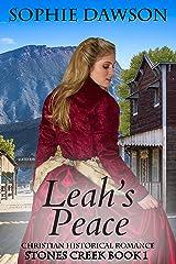 Leah's Peace (Stones Creek Series Book 1) Kindle Edition