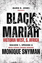 Black Mariah: Victoria West, Northern Cape, South Africa (Black Mariah Series, Season 1 Book 8)