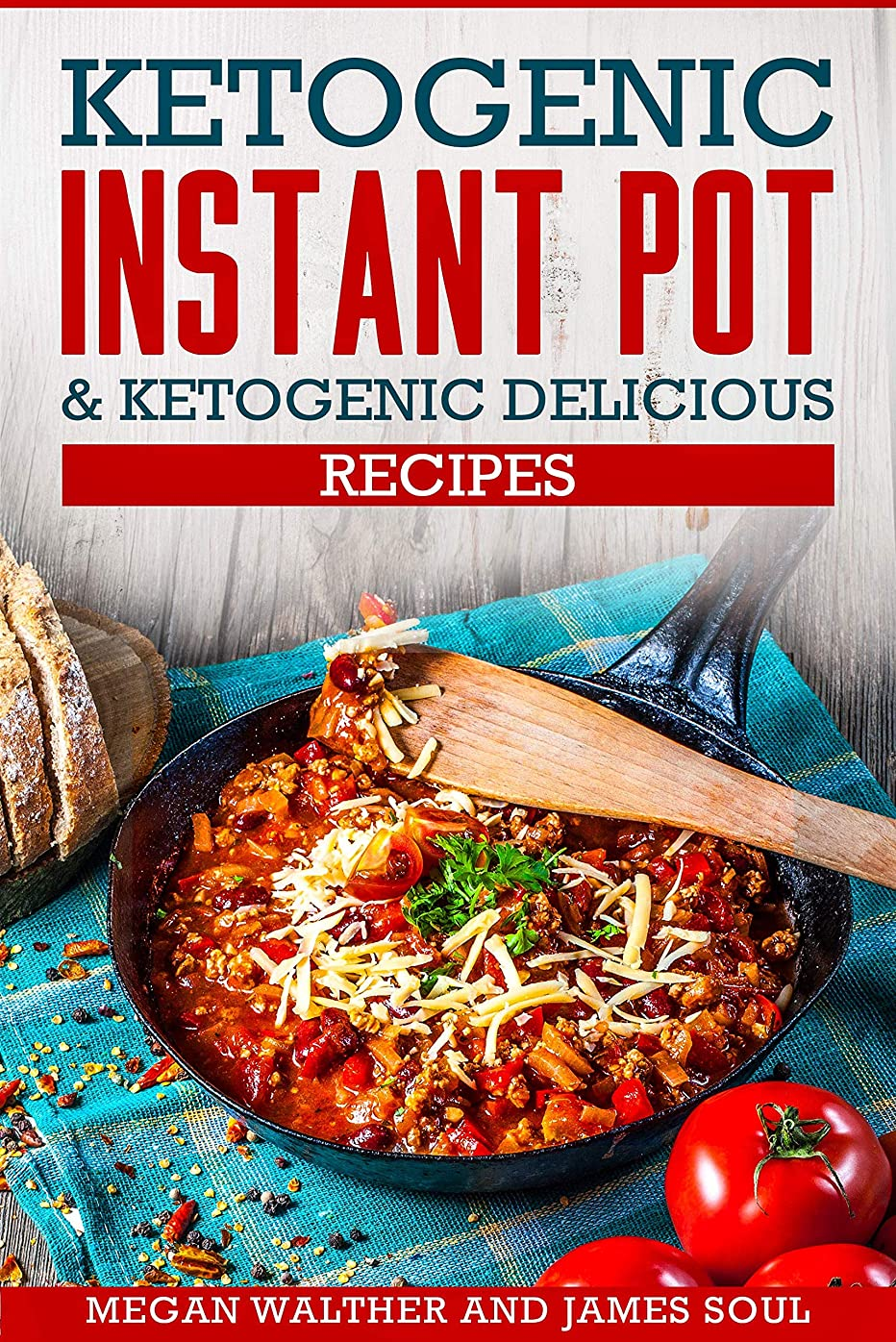 Ketogenic instant pot & Ketogenic delicious recipes (English Edition)