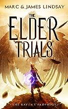 The Elder Trials (The Raven's Prophecy Book 1)