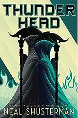 Thunderhead (Arc of a Scythe Book 2) Kindle Edition