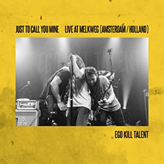 Just to Call You Mine - Live At Melkweg