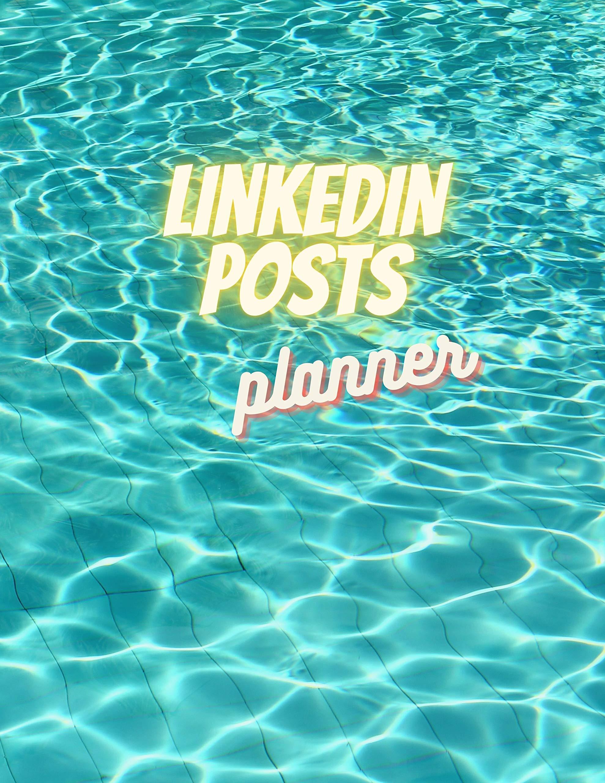 LinkedIn Posts Planner : Social Media Planner For Women And Men