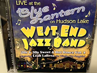 Live at the Blue Lantern on Hudson Lake - 20s & 20s Sweet & Hot Dance Vol. 4 featuring Leah LaBrea