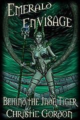 Behind the Jade Tiger (Emerald Envisage) Kindle Edition