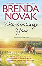 Discovering You (A Whiskey Creek Novel Book 10)